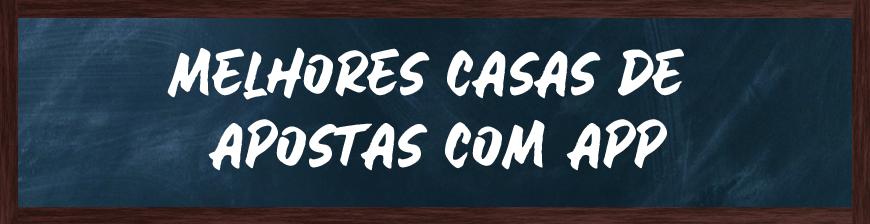 casas de apostas com app